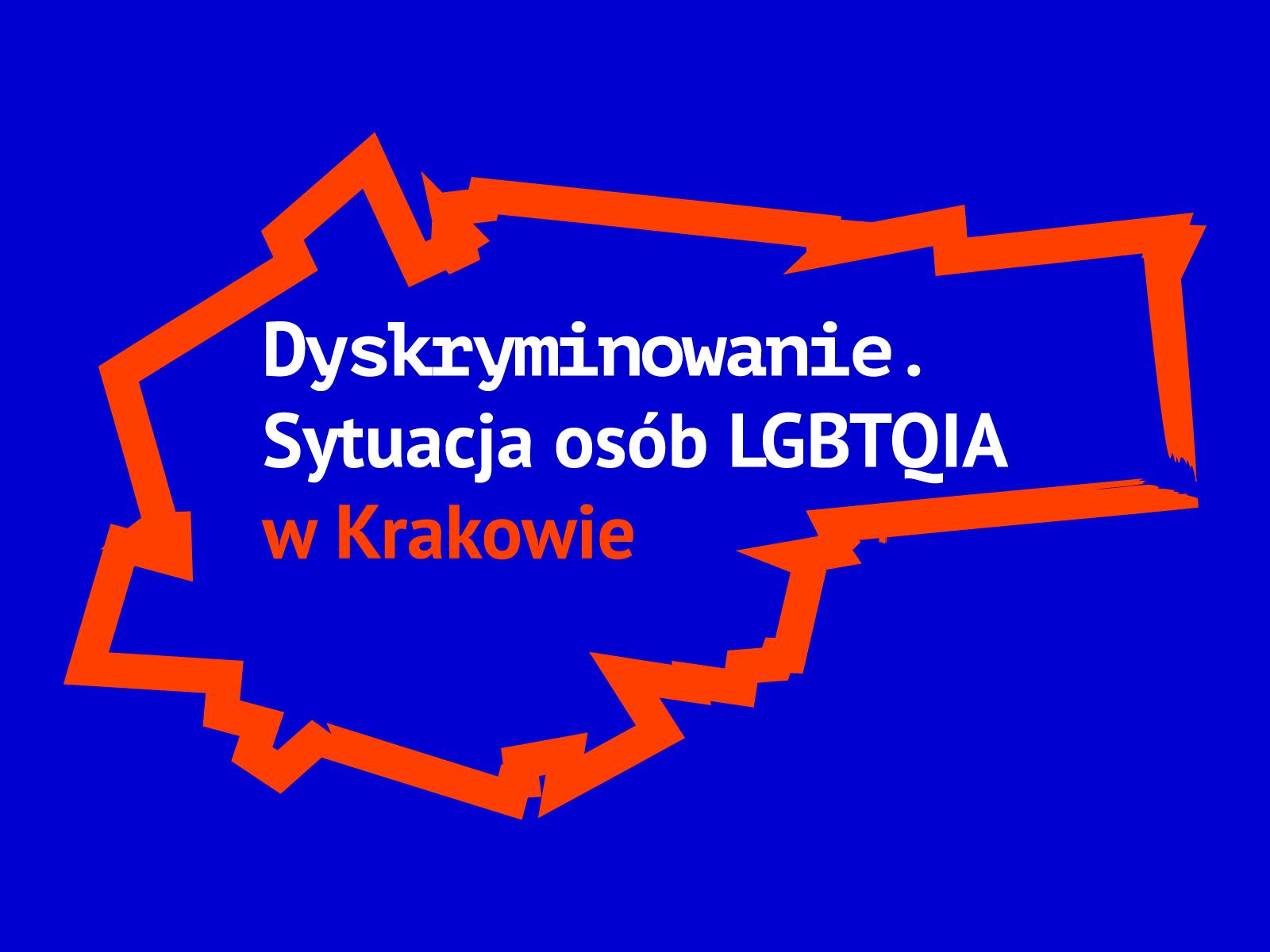 Ponad 63% osób LGBTQIA w Krakowie doświadczyło dyskryminacji – wyniki pierwszego badania sytuacji osób LGBTQIA