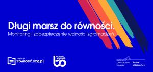 Read more about the article Wolność zgromadzeń. Taka sama dla wszystkich? Ruszamy z monitoringiem wolności zgromadzeń!