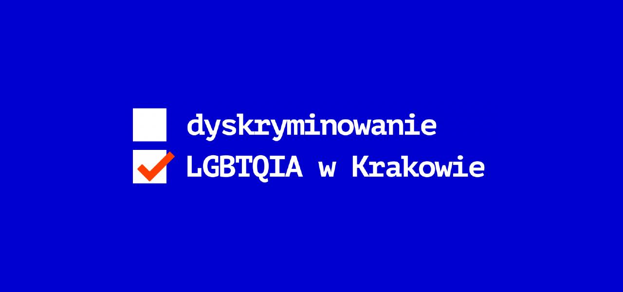 You are currently viewing DyskryminowaNIE? Jak się żyje osobom LGBTQIA w Krakowie?